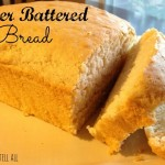 3 Ingredient BEER BATTERED BREAD