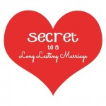 Secret to a LONG Marriage…