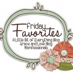 Friday Favorites–Random Things