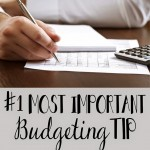 My #1 Budgeting Tip