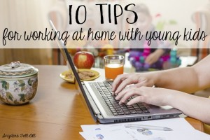 Working at Home With Young Kids