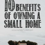 10 Reasons I LOVE Our SMALL Home