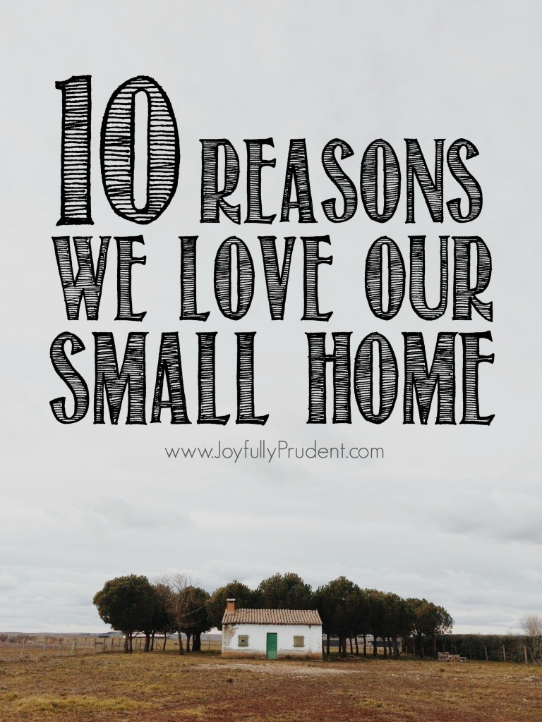10 reasons we love small home
