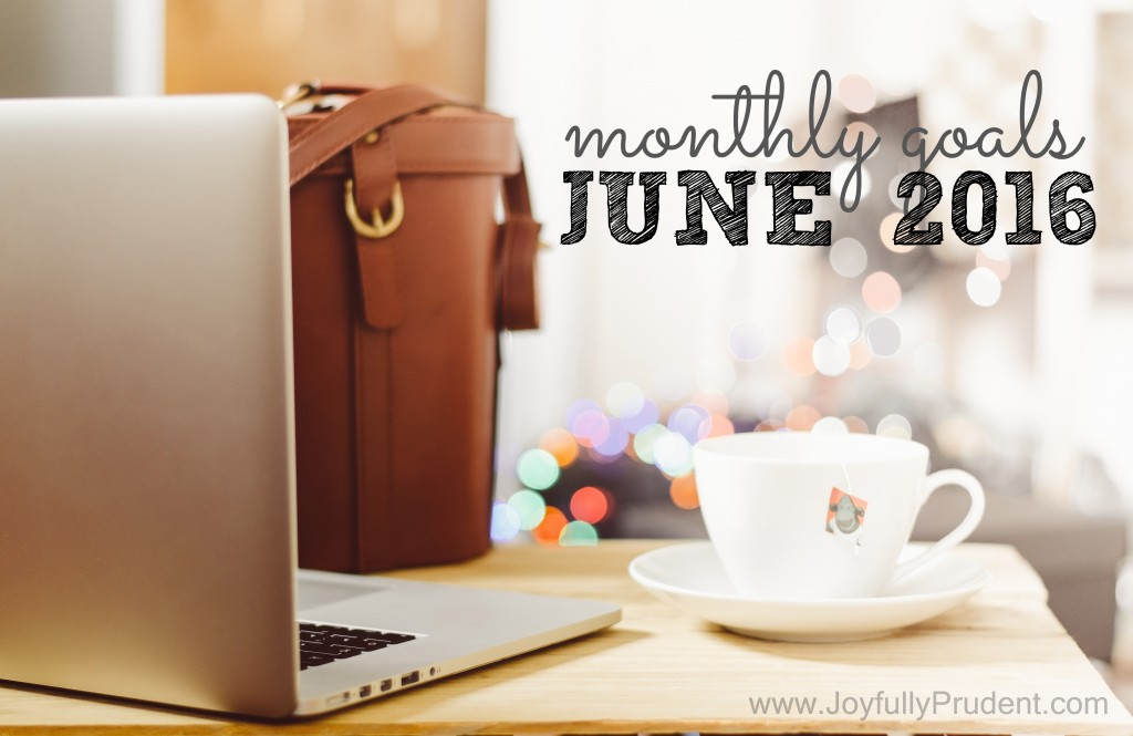 Monthly Goals JUNE
