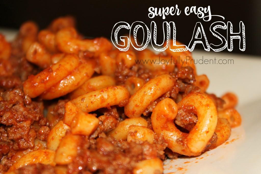 Goulash recipe easy meal idea joyfully prudent goulash cover photo forumfinder Choice Image