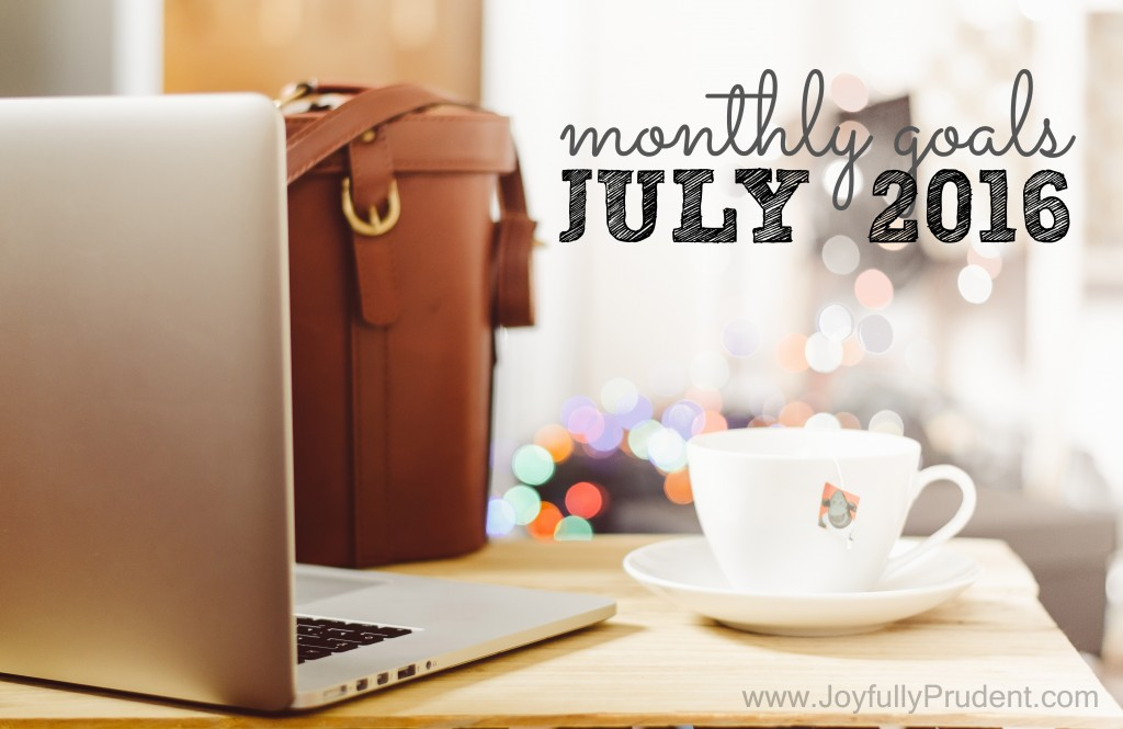 Monthly Goals July