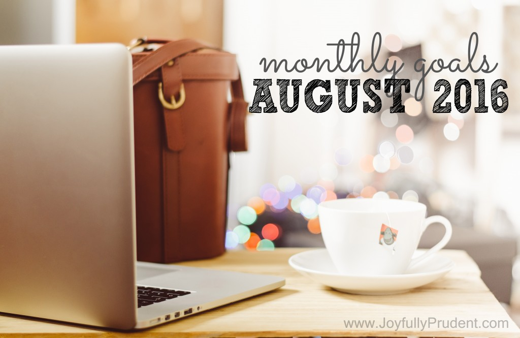 August monthly goals