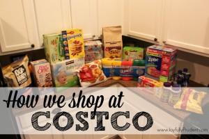 How We Shop at Costco + A Haul