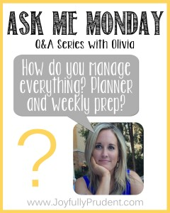 Ask Me Monday: How Do You Manage Everything?