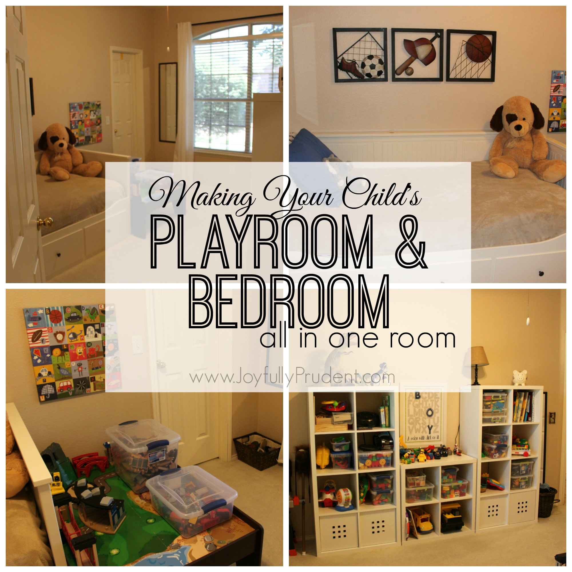 Playroom & Bedroom in One - Joyfully Prudent