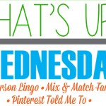 What's Up Wednesday (on Thursday): May 2016