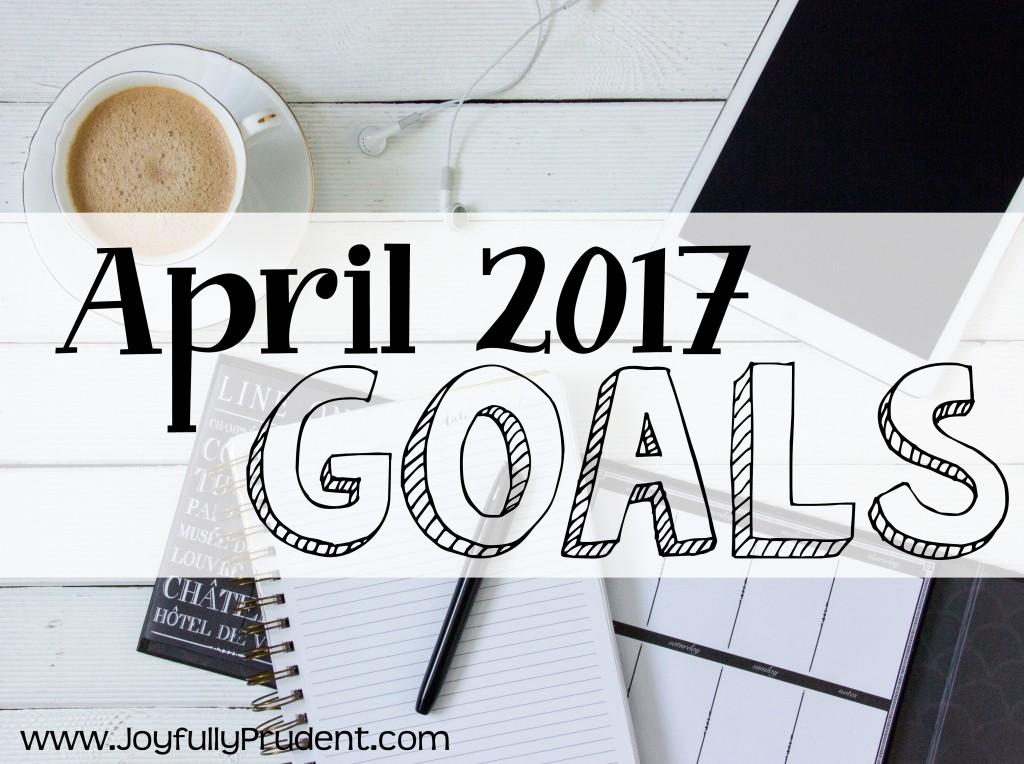 April 2017 Goals