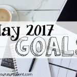 May 2017 Goals