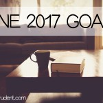 June 2017 Goals – Sneak Peek at New Products