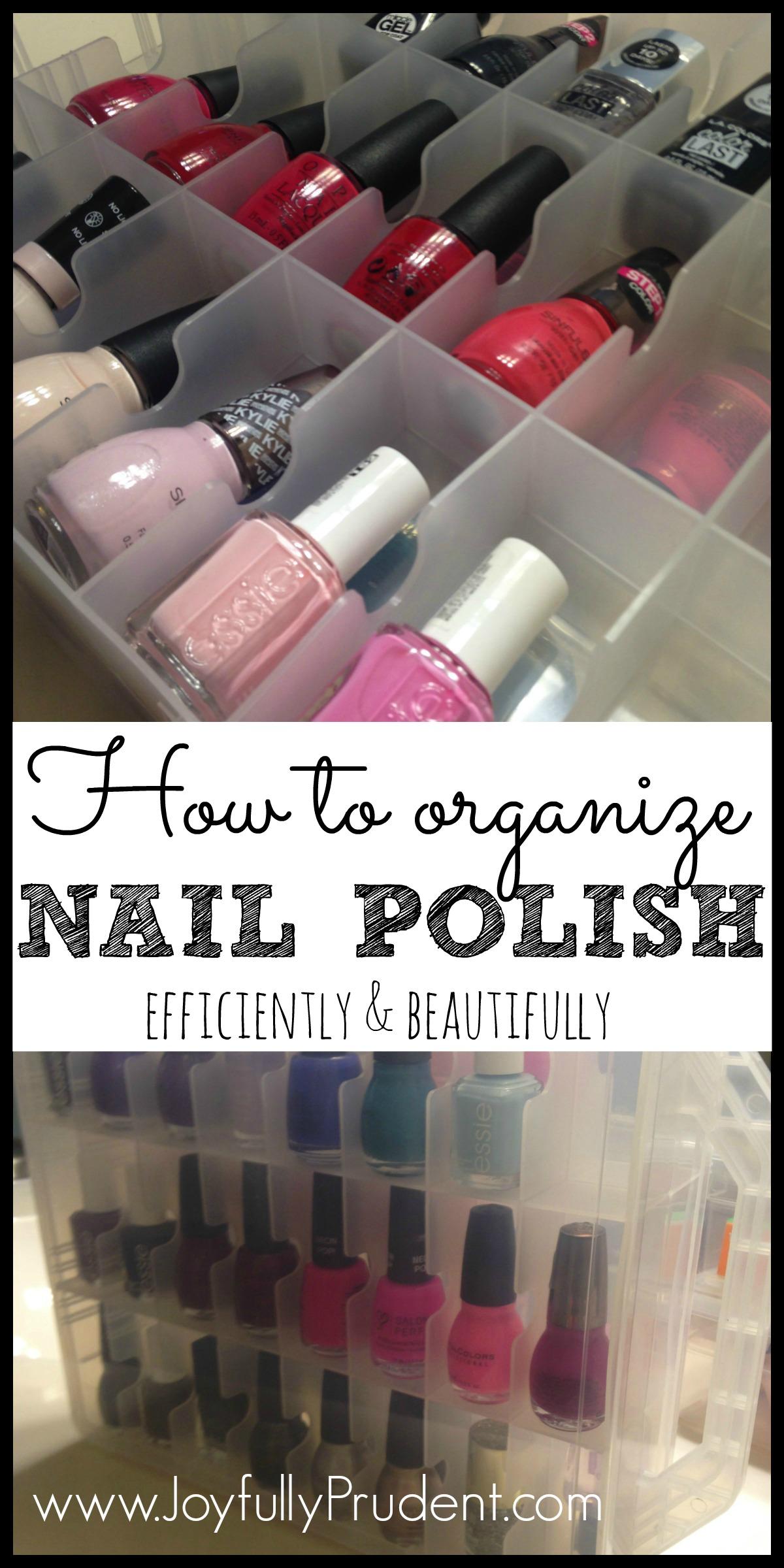 Organized Nail Polish - Joyfully Prudent