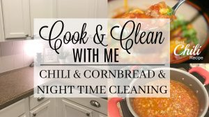 Cook & Clean With Me {VIDEO} – Chili Recipe